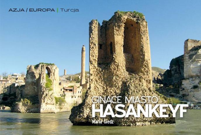 Ginące miasto Hasankeyf