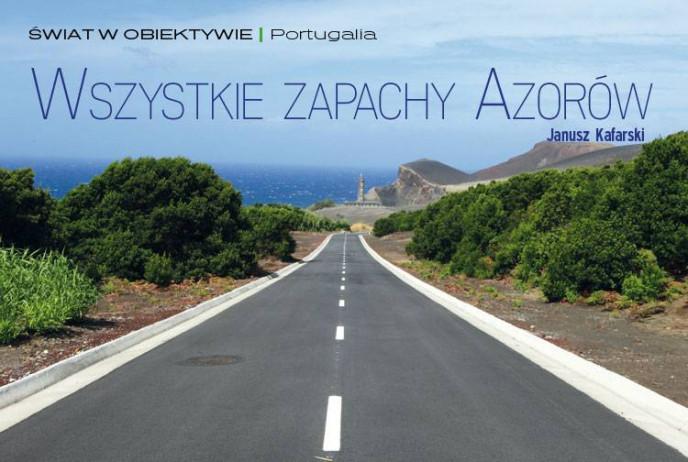 Wszystkie zapachy Azorów