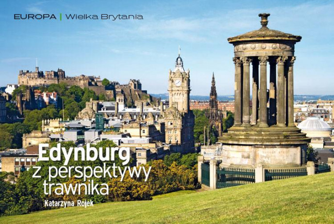 Edynburg z perspektywy trawnika