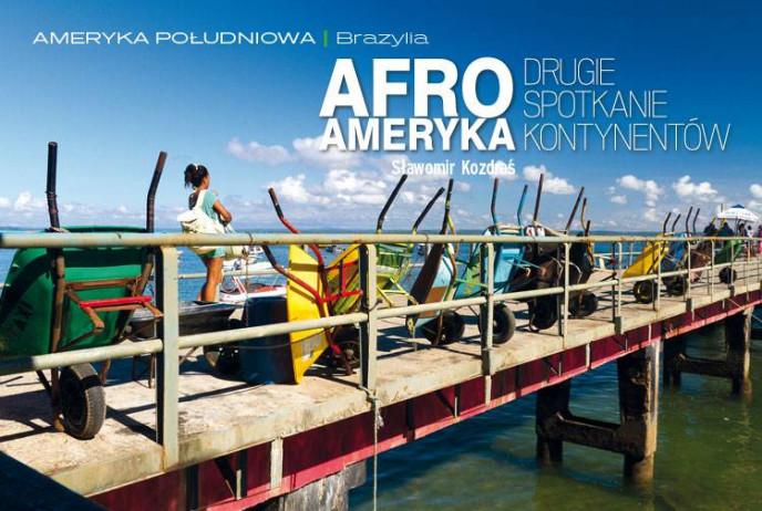 Afroameryka - drugie spotkanie kontynentów
