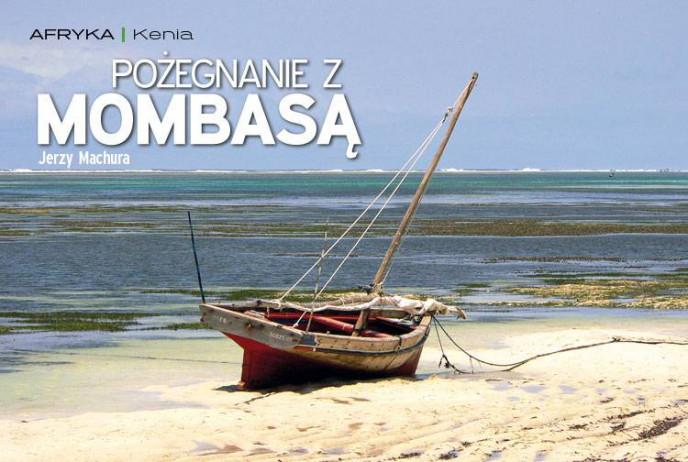 Pożegnanie z Mombasą