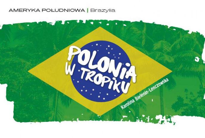 Polonia w tropiku