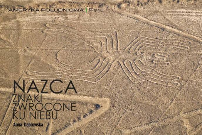 Nazca - znaki zwrócone ku niebu