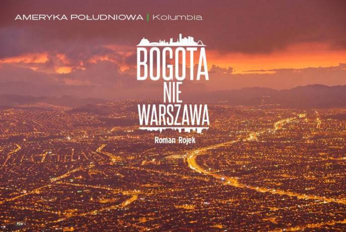 Bogota nie Warszawa