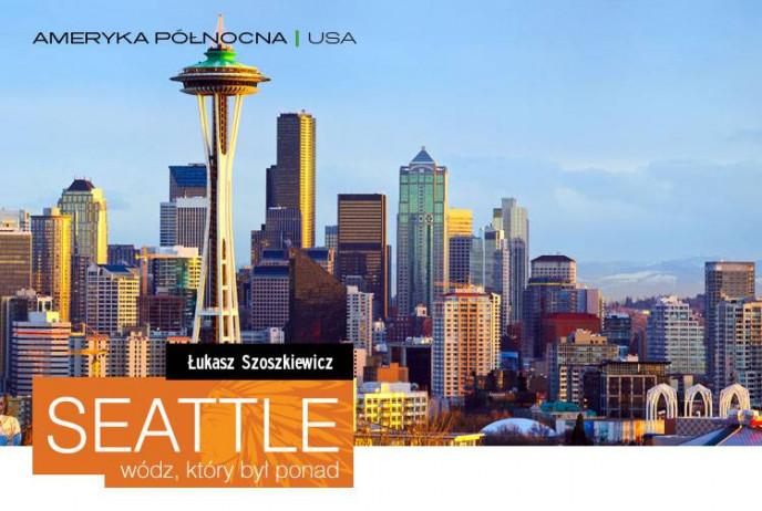 Seattle - wódz, który był ponad