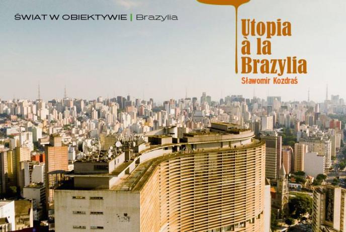 Utopia a la Brazylia