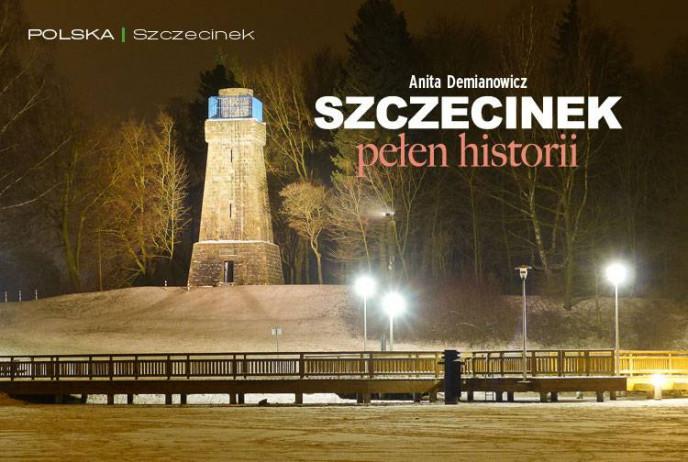 Szczecinek pełen historii