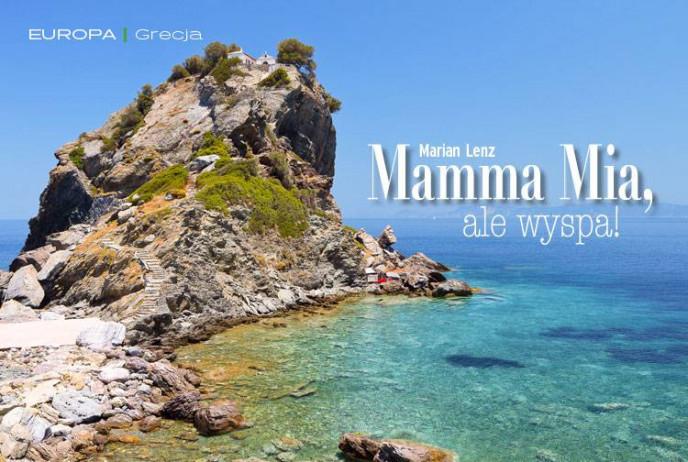 Mamma Mia, ale wyspa!