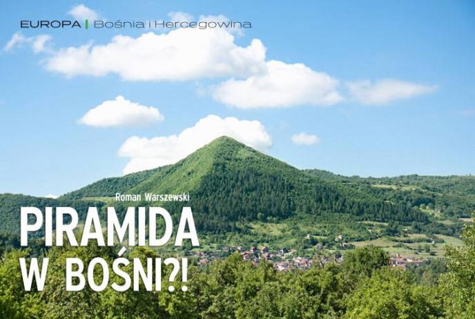 Piramida w Bośni?!
