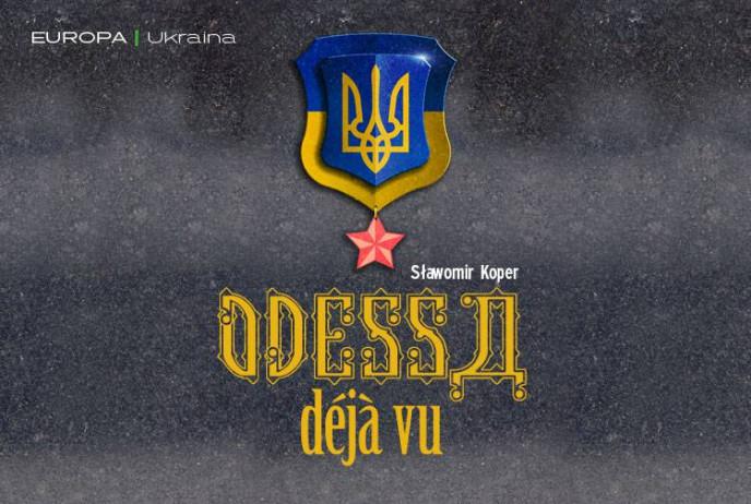 Odessa déja vu