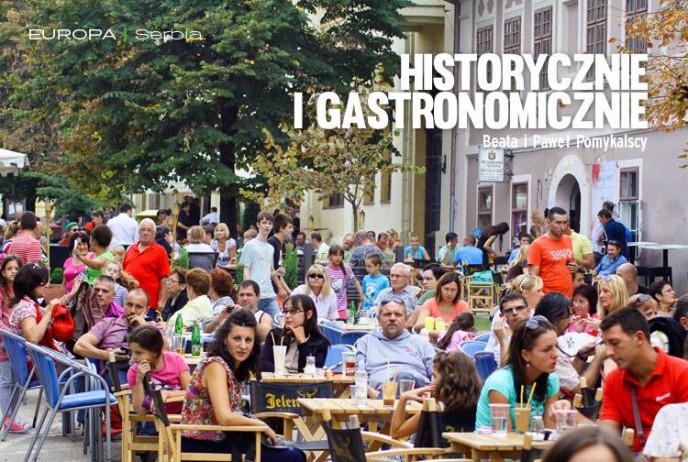 Historycznie i gastronomicznie