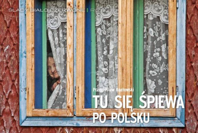 Tu się śpiewa po polsku