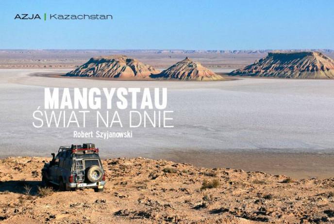 Mangystau - Świat na dnie
