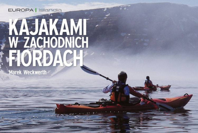 Kajakami w zachodnich fiordach