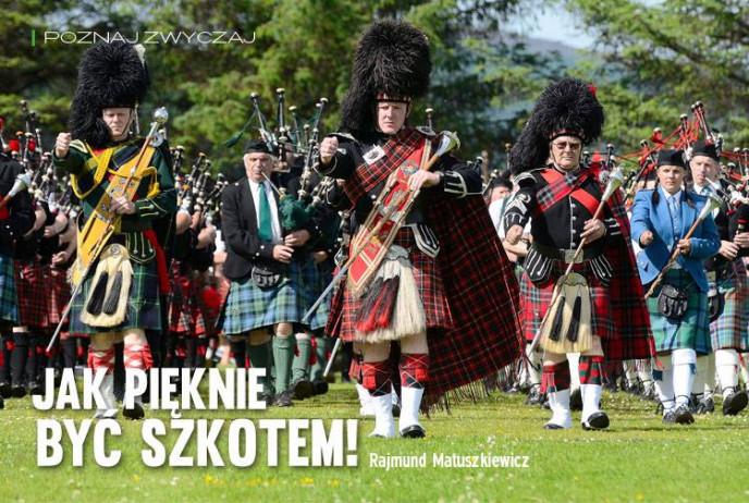 Jak pięknie być Szkotem!