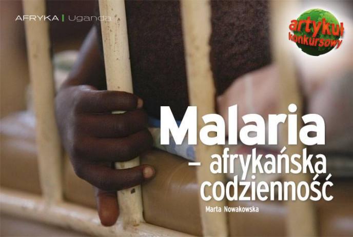 Malaria - afrykańska codzienność