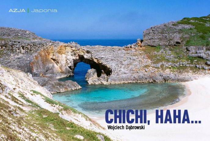 Chichi, Haha...