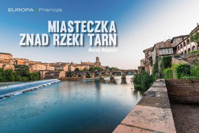 Miasteczka znad rzeki Tarn
