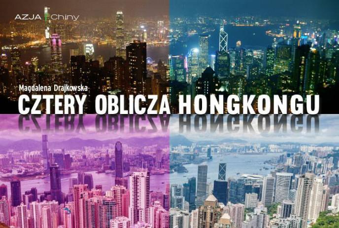 Cztery oblicza Hongkongu