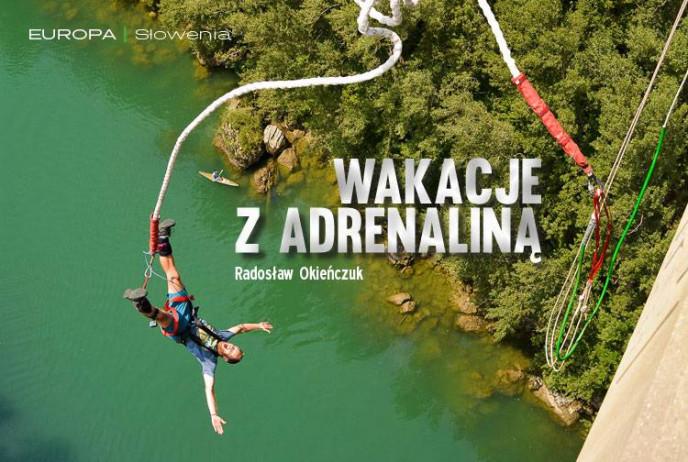 Wakacje z adrenaliną