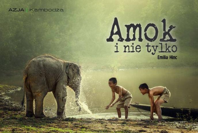 Amok i nie tylko