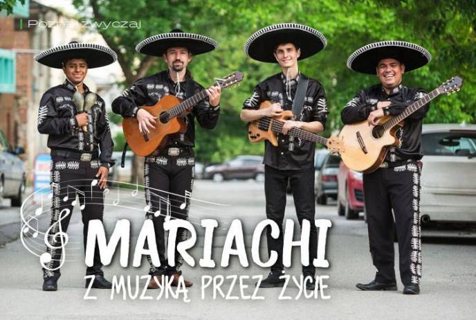 Mariachi - z muzyką przez życie