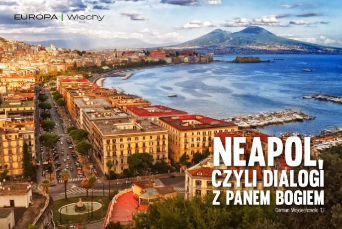 Neapol, czyli dialogi z Panem Bogiem
