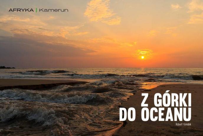 Z górki do oceanu