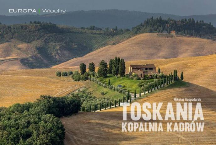 Toskania - kopalnia kadrów