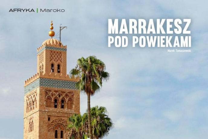 Marrakesz pod powiekami