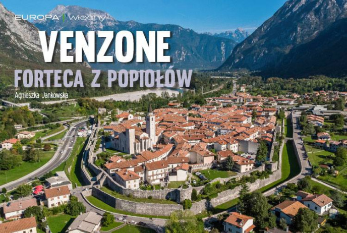 Venzone, forteca z popiołów