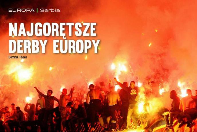 Najgorętsze derby Europy