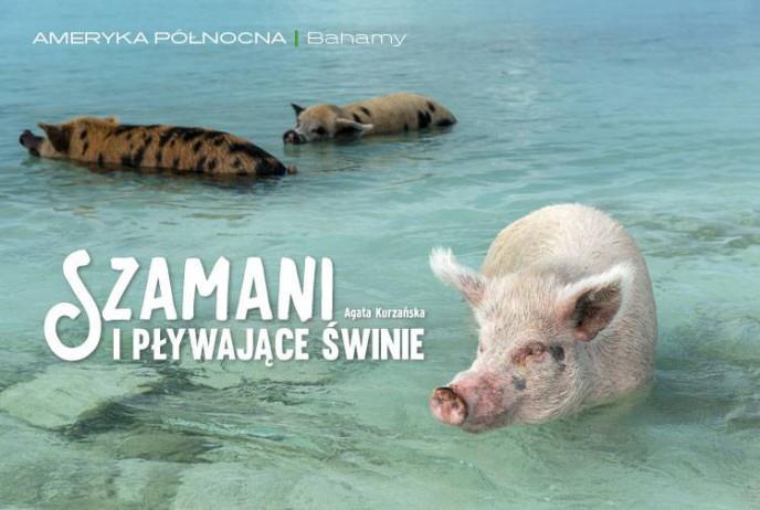 Szamani i pływające świnie