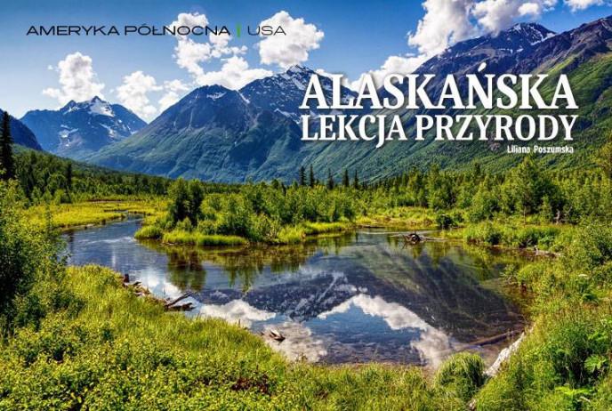 Alaskańska lekcja przyrody