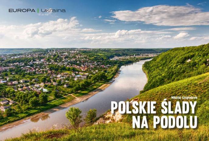 Polskie ślady na Podolu