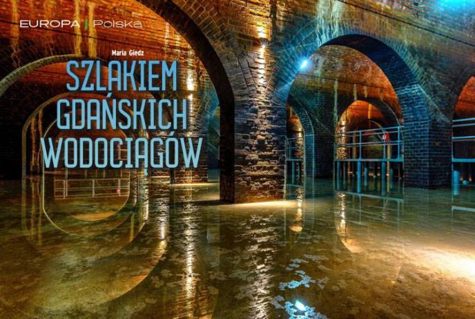 Szlakiem gdańskich wodociągów