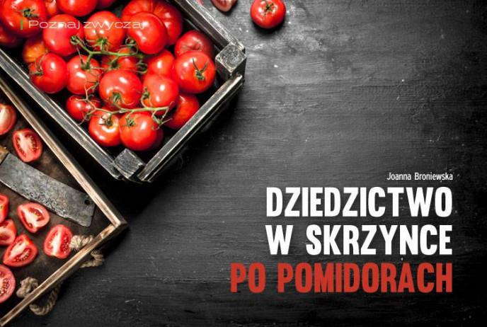 Dziedzictwo w skrzynce po pomidorach