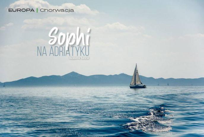 Sophi na Adriatyku