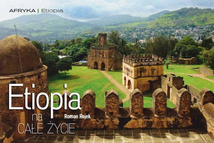 Etiopia na CAŁE ŻYCIE