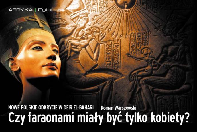 Czy faraonami miały być tylko kobiety?