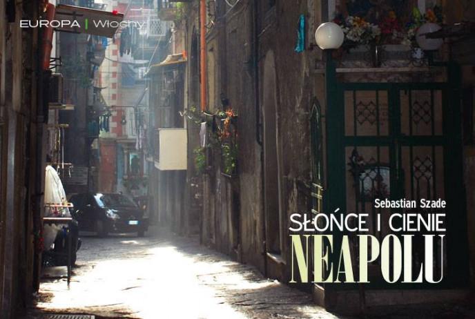 Słońce i cienie Neapolu