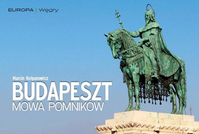 Budapeszt. Mowa pomników