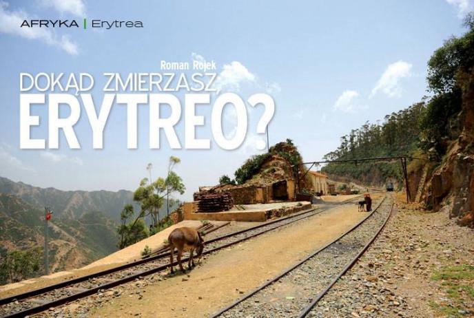 Dokąd zmierzasz, Erytreo?