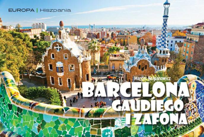 Barcelona Gaudíego i Zafóna