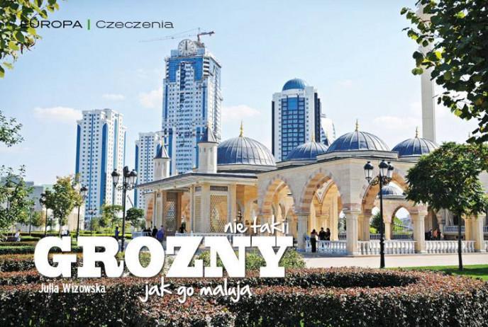 Nie taki Grozny, jak go malują