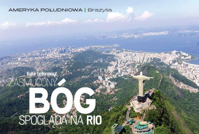 Zasmucony Bóg spogląda na Rio