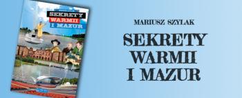 Sekrety Warmii i Mazur